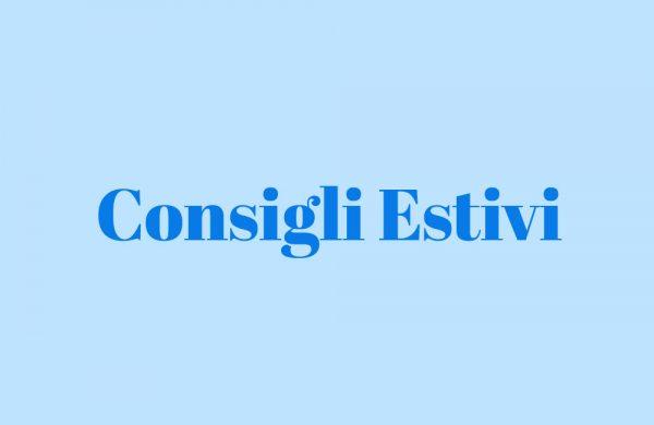 Estate-Consigli-Estivi